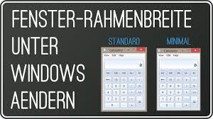 Fenster Rahmenbreite Und Größe ändern Unter Windows 7 Und 881