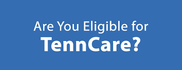 Are You Eligible For Tenncare Healthtn Com