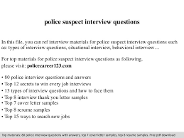 Interview Question Examples Police Suspect Interview Questions