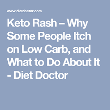 Keto Rash – Why You May Itch on Low Carb, and What to Do About It ...
