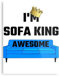 sofa king awesome. Contemporary Awesome Iu0027m Sofa King Awesome By Evahhamilton In