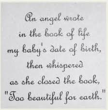 Too Beautiful For Earth Quote Best of I Love This Beautiful Quote For Baby Child Loss