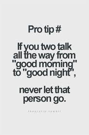 Good Morning And Good Night Quotes Best of If You Text From Good Morning To Goodnight Google Search Quotes