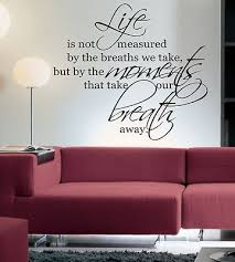 innovative ideas wall quotes for living room life is not measured by wall art sticker quote on bedroom wall art phrases with wall quotes for living room living room ideas
