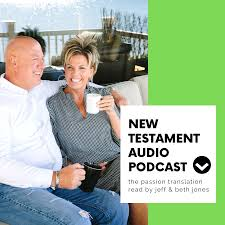 VFC New Testament Podcast - The Passion Translation