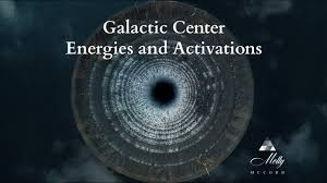 Galactic Center Energies And Activations Cosmic Consciousness