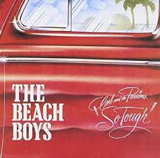 Beach Boys, The <b>Beach Boys</b> - <b>Carl</b> & The Passions - So Tough ...