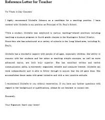 Recommendation Letter Teaching Position Letter Of Recommendation For Teacher And How To Write A Good