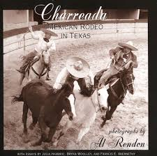 charreada mexican rodeo in texas university of north texas press charreada mexican rodeo in texas