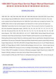 1989 2004 Toyota Hiace Service Repair Manual by BarbaraAndre - issuu
