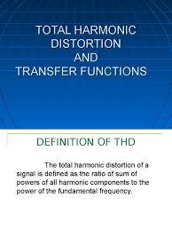Harmonic Distortion Total Harmonic Distortion