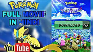 POKEMON MOVIE 2018-19 Full movie in hindi II Download/Online watch in  English Dub - YouTube