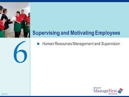 what does employees supervised mean supervising and motivating employees ppt download