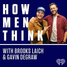 How Men Think with Brooks Laich & Gavin DeGraw