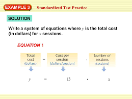 example 3 standardized test practice solution write a system of equations where y is