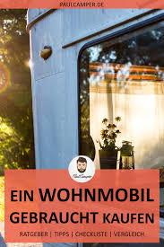 Wohnmobil Gebraucht Kaufen Jetzt Zuschlagen Womo Wohnmobil