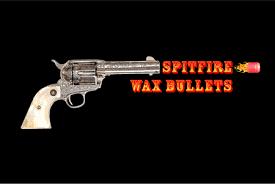 spitfire wax. spitfire wax bullets b