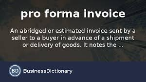 pi proforma invoice what is pro forma invoice definition and meaning