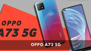 Spesifikasi dan Harga Oppo A73 5G Terbaru