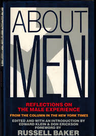 about men reflections on the male experience edward klein don  about men reflections on the male experience edward klein don erickson russell baker 9780671611163 com books