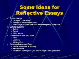 reflective essays presenting a particular occasion present your  3 some ideas for reflective essays