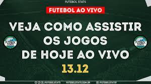Jogos de Hoje - Onde Assistir Futebol Ao Vivo na TV - Guia dos jogos  Internet Online - 13/12 Futemax - YouTube