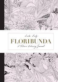 floribunda a flower coloring journal