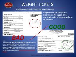 legible copies of certified empty and full weight tickets