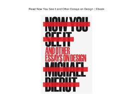 now you see it and other essays on design ebook  now you see it and other essays on design ebook