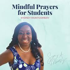 Mindful Prayers for Students