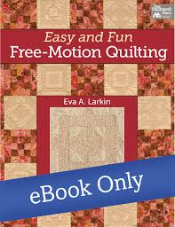 Martingale - Easy and Fun Free-Motion Quilting eBook &  Adamdwight.com