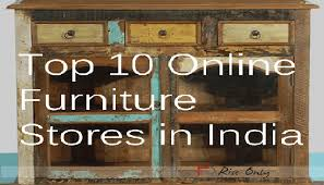 List of Top 10 line Furniture Stores in India