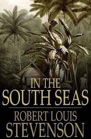 Resultado de imagen de In The South Seas Robert Louis Stevenson