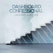 <b>Dashboard Confessional</b> - <b>Crooked</b> Shadows Lyrics and Tracklist ...