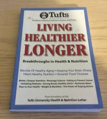 living healthier longer breakthroughs in health and nutrition by tufts university health and nutrition letter editors 2009 paperback