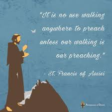 Francis Of Assisi Quotes Best Quote Of The Day St Francis Of Assisi Pray Love Live Laugh