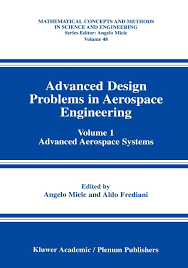 Advanced Design Concepts For Engineers Buy Advanced Design Problems In Aerospace Engineering
