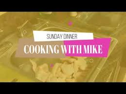 MY HUSBAND COOKING ME DINNER | What's for Sunday Dinner | In the Kitchen  with Mike - YouTube