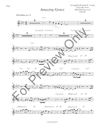 Permission granted for instruction, public performance, or just for fun. Amazing Grace Flute Solo By John New J W Pepper Sheet Music