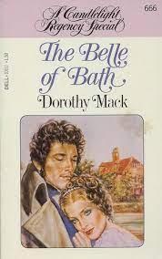 Dorothy Mack - The Belle of Bath / #awordfromJoJo #HistoricalRomance  #DorothyMack