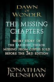 the missing chapters chapters missing from early versions of dawn of wonder the wakening