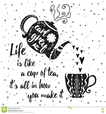 Motivational Printable Card With Tea Cup Teapot And Positive Life