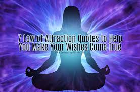 Law Of Attraction Quotes Simple 48 Law Of Attraction Quotes To Help You Make Your Wishes Come True