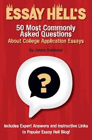 essays about college the most common questions about college application essays essay hell