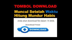 Membuat Countdown Timer Download di Blogger & WordPress