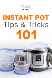 Instant Pot Tips And Tricks 101 Once A Month Meals