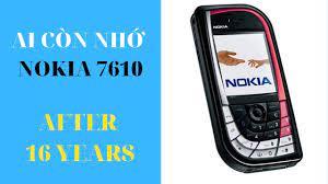 Ai còn nhớ không - Chiếc lá huyền thoại Nokia 7610 vẫn dùng ok sau 16 năm  ra mắt - YouTube
