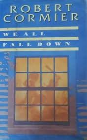 we all fall down  robert cormier novel    wikipediawe all fall down cover jpg