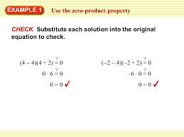 use the zero property example 1 check substitute each solution into the original equation
