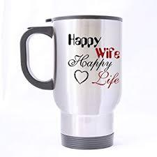 Life Beliebte Zitate Designmaterial Happy Wife Tasse 5aqjl34r